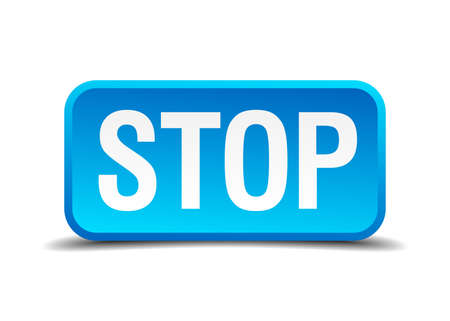 halted: Stop blue 3d realistic square isolated button Illustration