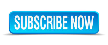 Subscribe now blue 3d realistic square isolated button Illustration