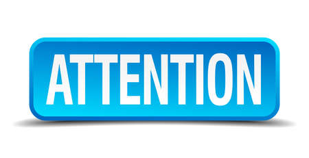 dangerously: Attention blue 3d realistic square isolated button