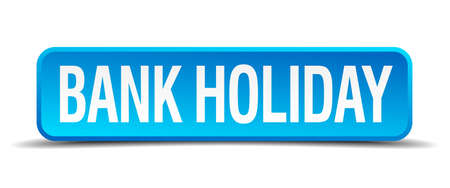 freetime: bank holiday blue 3d realistic square isolated button