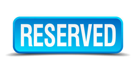 Reserved blue 3d realistic square isolated button Vector