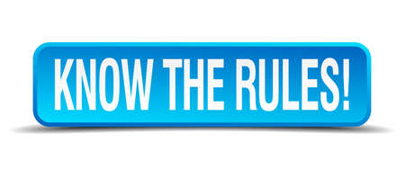 know the rules blue 3d realistic square isolated button Vector
