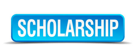 scholarship: scholarship blue 3d realistic square isolated button