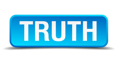 Truth blue 3d realistic square isolated button Vector