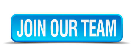 join our team blue 3d realistic square isolated button Vector
