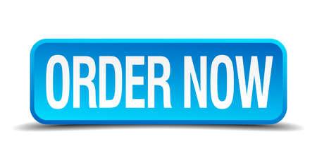 orden de compra: Solicitar bot�n realista 3d ahora cuadrado azul aislado Vectores