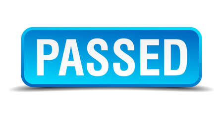 passed: Passed blue 3d realistic square isolated button