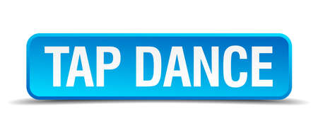 3d dance: tap dance blue 3d realistic square isolated button