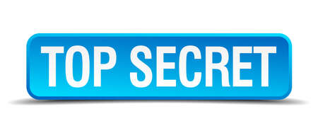 Top secret blue 3d realistic square isolated button Vector