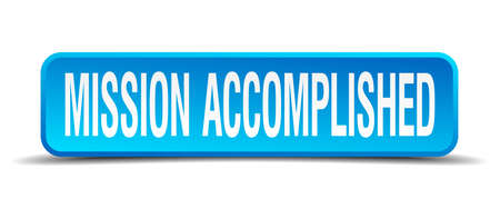realize: mission accomplished blue 3d realistic square isolated button Illustration