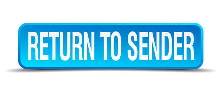 sender: return to sender blue 3d realistic square isolated button