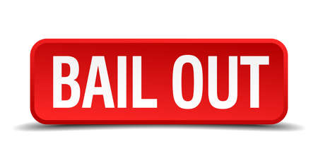 bail: bail out red three-dimensional square button isolated on white background