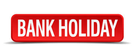 bank holiday red three-dimensional square button isolated on white background