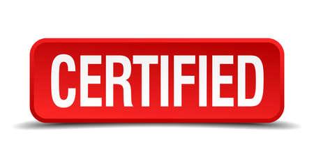 approbation: certificata rosso tridimensionale pulsante quadrato isolato su sfondo bianco