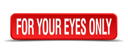 for your eyes only red 3d square button isolated on white background Illustration