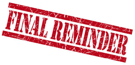 prompting: final reminder red grungy stamp isolated on white background