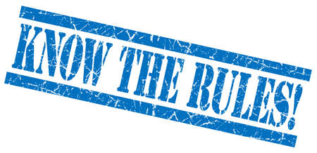know the rules blue grungy stamp on white background photo