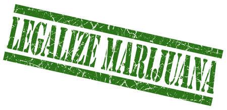 legalize: legalize marijuana green grungy stamp on white background Stock Photo