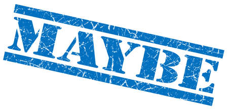 maybe blue grungy stamp on white background Stock Photo