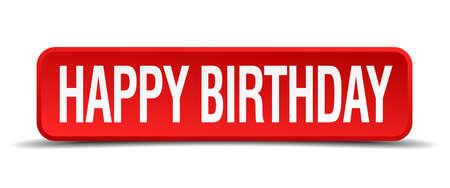 happy birthday red 3d square button on white background Vector