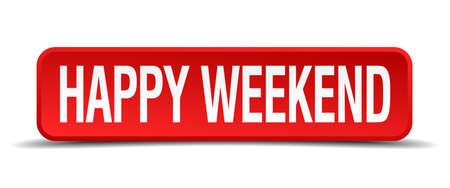 week end: Feliz fin de semana bot�n cuadrado 3d rojo sobre fondo blanco
