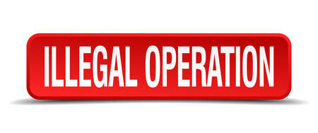 illegal operation red 3d square button on white background Illustration