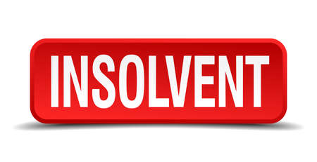 moneyless: Insolvent red 3d square button on white background