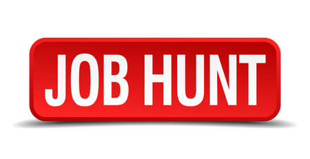 job hunt red 3d square button isolated on white Vector