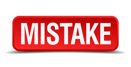 fallacy: Mistake red 3d square button isolated on white