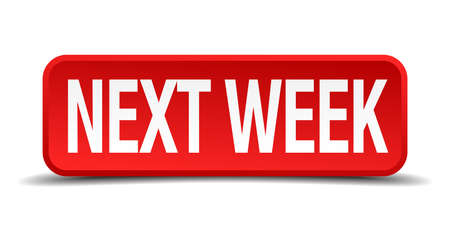 Next week red 3d square button isolated on white Vector
