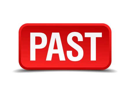 passado: Bot�o quadrado vermelho 3d Past isolado no branco