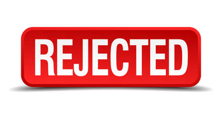 precedency: Rejected red 3d square button isolated on white Illustration