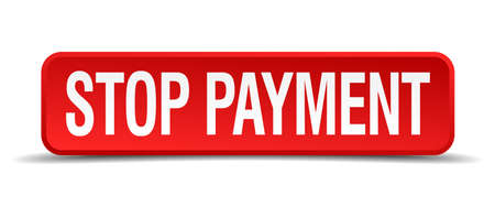 installment: Stop payment red 3d square button isolated on white