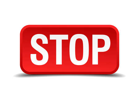 precedency: Stop red 3d square button isolated on white