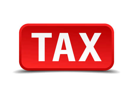 precedency: Tax red 3d square button isolated on white Illustration