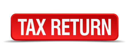 precedency: Tax return red 3d square button isolated on white