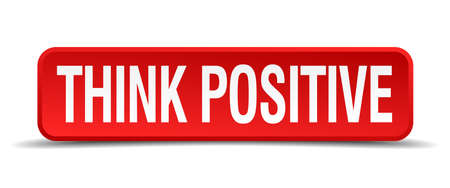 Think positive red 3d square button isolated on white Vector