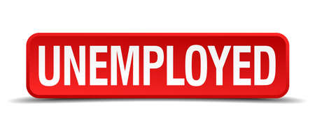 re employment: Unemployed red 3d square button isolated on white