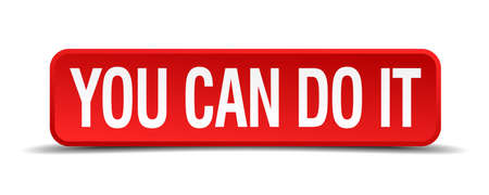 you can do it: You can do it red 3d square button isolated on white Illustration