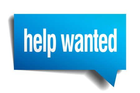 help wanted sign: ayudar azul 3d burbuja de papel del discurso realista querido