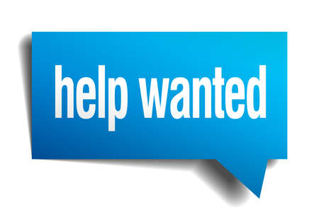 help wanted sign: help wanted blue 3d realistic paper speech bubble