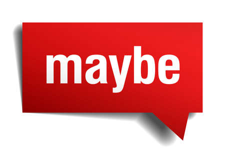 maybe red 3d realistic paper speech bubble