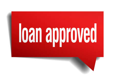 loan approved red 3d realistic paper speech bubble Vector