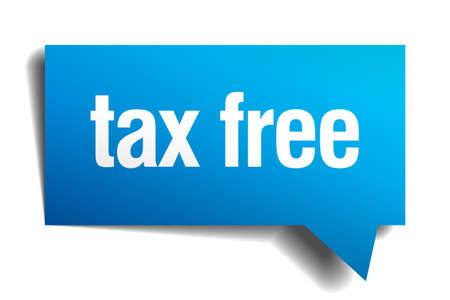 precedency: tax free blue 3d realistic paper speech bubble Illustration