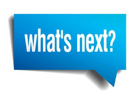 blue button: whats next blue 3d realistic paper speech bubble Illustration