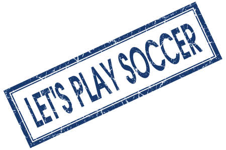 high school series: lets play soccer blue square stamp isolated on white background Stock Photo