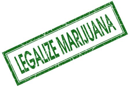 legalize: legalize marijuana green square stamp isolated on white background