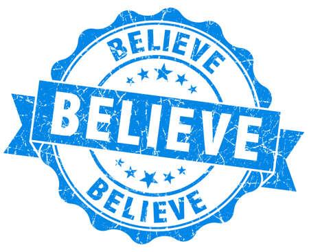 believe: creer sello azul de la vendimia aislado