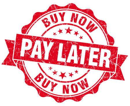 later: buy now pay later red vintage isolated seal