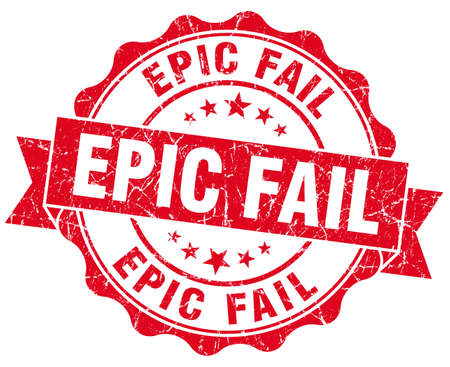 epic: epic fail red grunge seal isolated on white